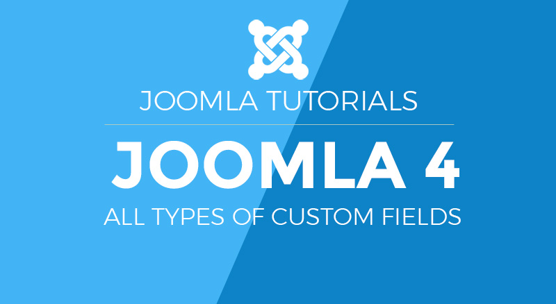 Joomla 4 custom fields